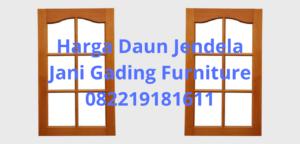Harga Daun Jendela Kayu 2020 Pd Jani Gading Furniture